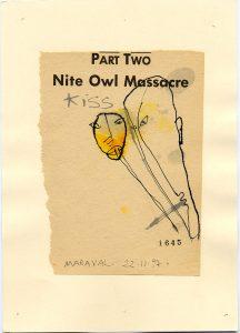 Baiser Night owl massacre